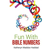 Fun With Bible Numbers: 525 Bible Arithmetic Problems