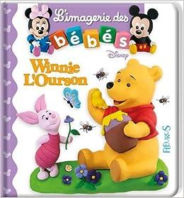 Amazon Fr L Imagerie Des Bebes Disney Winnie L Ourson