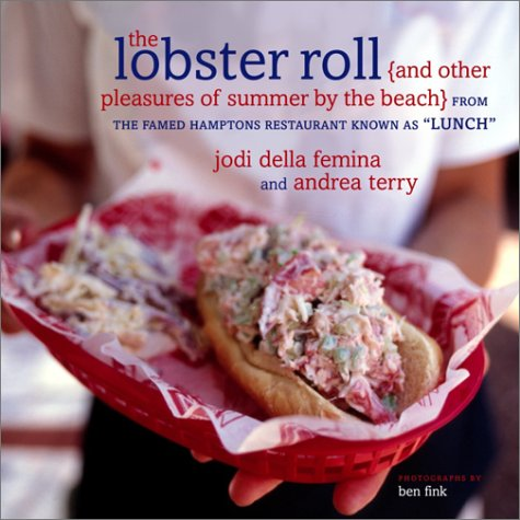 The Lobster Roll: {and other pleasures of summer by the beach} (World's Best Lobster Roll Recipe)