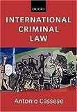International Criminal Law, Antonio Cassese, 0199259119