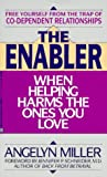 img - for Enabler: when helping harms book / textbook / text book