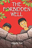 The Forbidden Well, Angela Lee, 1419677543