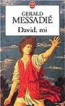 David roi par Messadié
