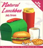 The Natural Lunchbox, Judy Brown, 1570670269