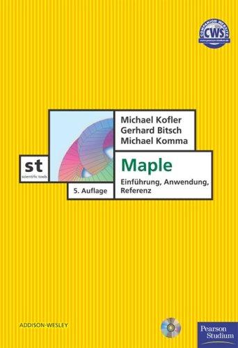 Maple - Einführung, Anwendung, Referenz.