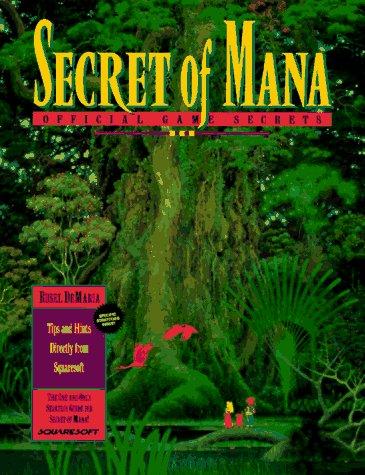 Secret of Mana Official Game Secrets (Secrets of the Games (Secret Of Mana)