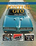 Collector's Originality Guide Pontiac GTO 1964-1974