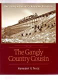 The Gangly Country Cousin, Herbert V. Trice and John Marcham, 0942690486