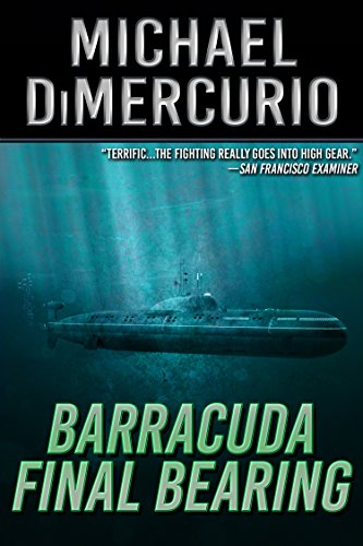 Barracuda Final Bearing (The Michael Pacino Series Book 4) ()