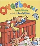 Overboard!, Sarah Weeks, 0152050469