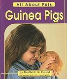 Guinea Pigs, Martha E. Rustad, 0736891463