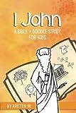 1 John: A Bible + Doodle Study for Kids