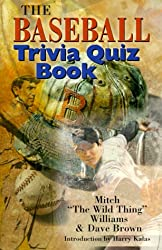 The Baseball Trivia Quiz Book