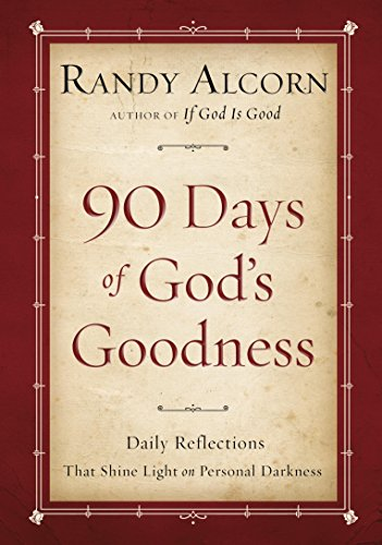 Ninety Days of God's Goodness: Daily Reflections That Shine Light on Personal Darkness cover