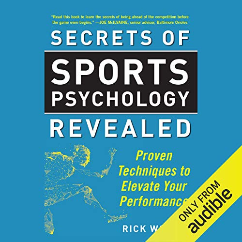 Pdf Outdoors Secrets of Sports Psychology Revealed: Proven Techniques to Elevate Your Performance