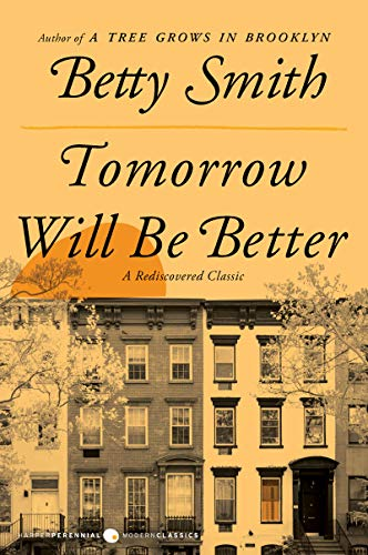 Book Cover: Tomorrow Will Be Better: A Novel