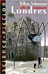 Londres, ville de l'imaginaire par Submarine