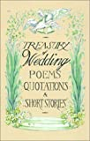 Treasury of Wedding Poems, Quotations and Short Stories, Rosemary Fox, 0781806364
