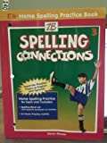 img - for Home Spelling Practice Book 3 (Spelling Connections) book / textbook / text book