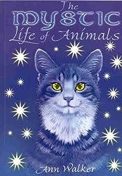 Mystic Life of Animals