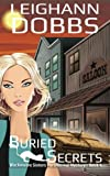 Buried Secrets (Blackmoore Sisters Cozy Mystery Series) (Volume 4)