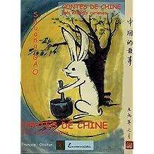 Contes de Chine pour enfants curieux : Edition bilingue occitan-français