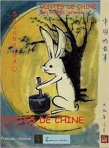 En ligne téléchargement Contes de Chine pour enfants curieux : Edition bilingue occitan-français pdf