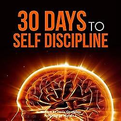 Self Discipline: 30 Days to Self Discipline