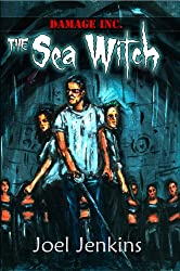 The Sea Witch (Damage Inc. Book 1)