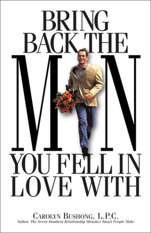 Bring Back The Man You Fell In Love With ebook