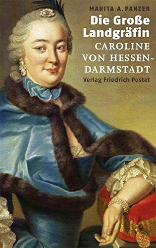 die-grosse-landgrfin-caroline-von-hessen-darmstadt-biografien