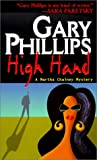 High Hand, Gary Phillips, 1575666847