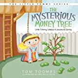 The Mysterious Money Tree, Tom Toombs, 1613140339