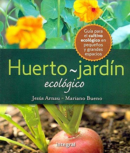 Huerto. Jardin Ecologico