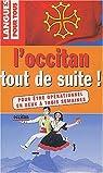 L'Occitan tout de suite ! par Escartin