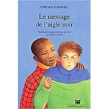 MESSAGE AIGLE NOIR