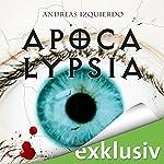 Apocalypsia | Andreas Izquierdo