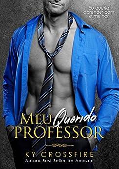 Meu Querido Professor por [Crossfire, Ky]