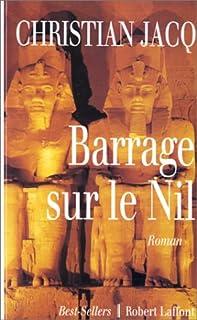 Barrage sur le Nil : roman