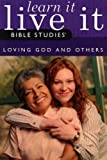 Loving God and Others, Group Publishing Staff, 0764427741