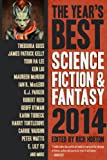 The Year's Best Science Fiction and Fantasy 2014 Edition, James Patrick Kelly, 1607014289