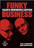 img - for Funky Business. Talento Movimenta Capitais (Em Portuguese do Brasil) book / textbook / text book
