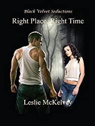 Right Place, Right Time (Accidental Encounters Book 2)