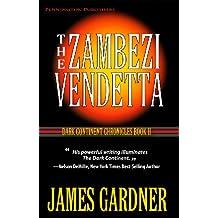 The Zambezi Vendetta (The Dark Continent Chronicles Book 2)