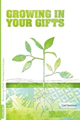 Growing in Your Gifts (Growing Out: From Disciples to Disciplers) Paperback