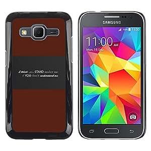 Be Good Phone Accessory // Dura Cáscara cubierta Protectora Caso Carcasa Funda de Protección para Samsung Galaxy Core Prime SM-G360 // Understand Me Deep Message