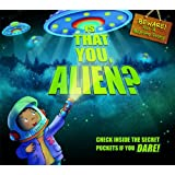 Is That You, Alien?: Check Inside the Secret Pockets If You Dare