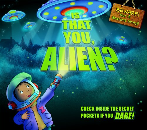 Is That You, Alien?: Check Inside the Secret Pockets If You Dare pdf