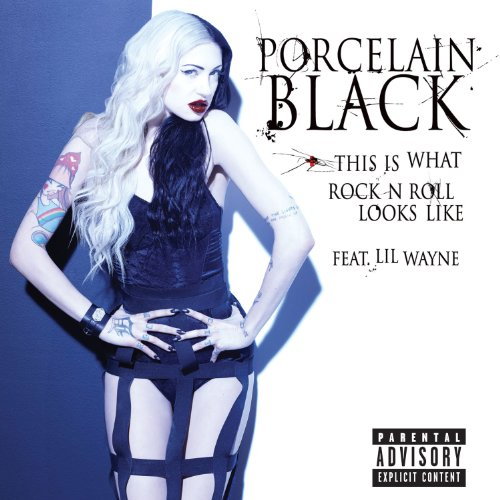 (This Is What Rock N Roll Looks Like [Explicit] (Explicit Version) [feat. Lil Wayne] )