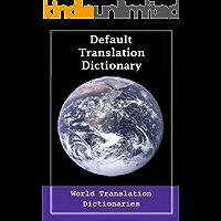 Default Translation Dictionary - German to English - Primary Dictionary (Standard Übersetzung Wörterbuch - Deutsch nach Englisch) (German Edition)